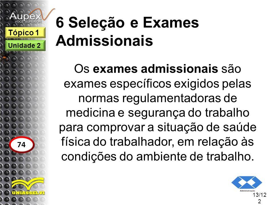 6 Seleção e Exames Admissionais