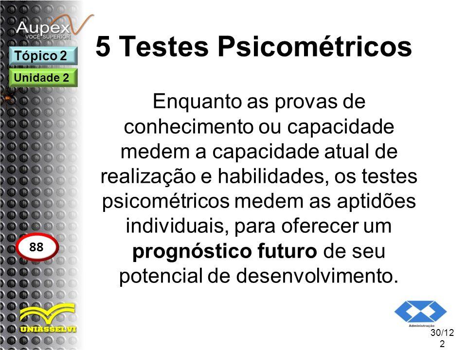 5 Testes Psicométricos Tópico 2. Unidade 2.