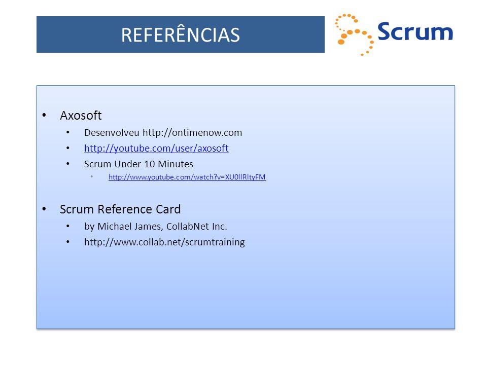 REFERÊNCIAS Axosoft Scrum Reference Card