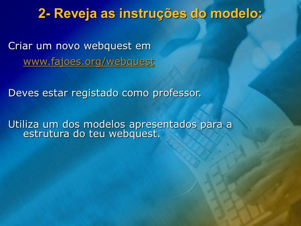 2- Reveja as instruções do modelo: