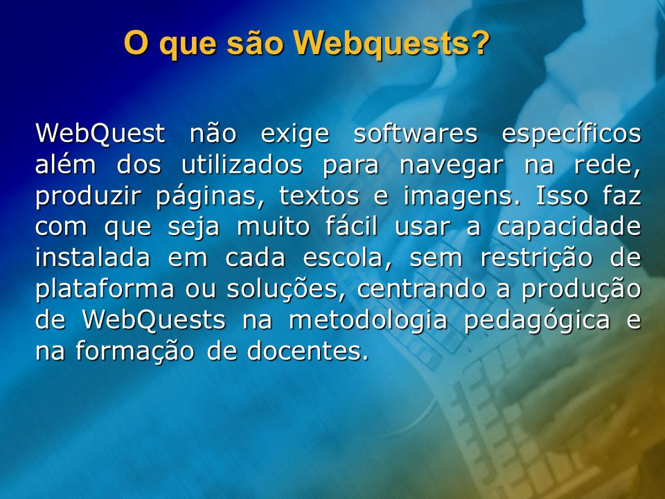 O que são Webquests
