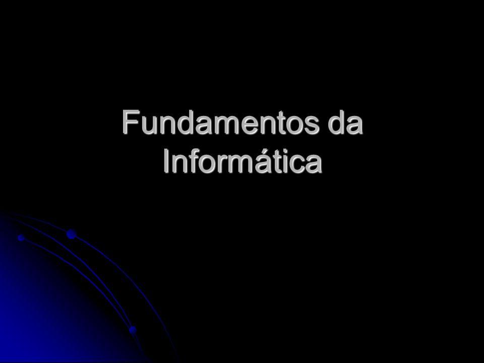 Fundamentos da Informática