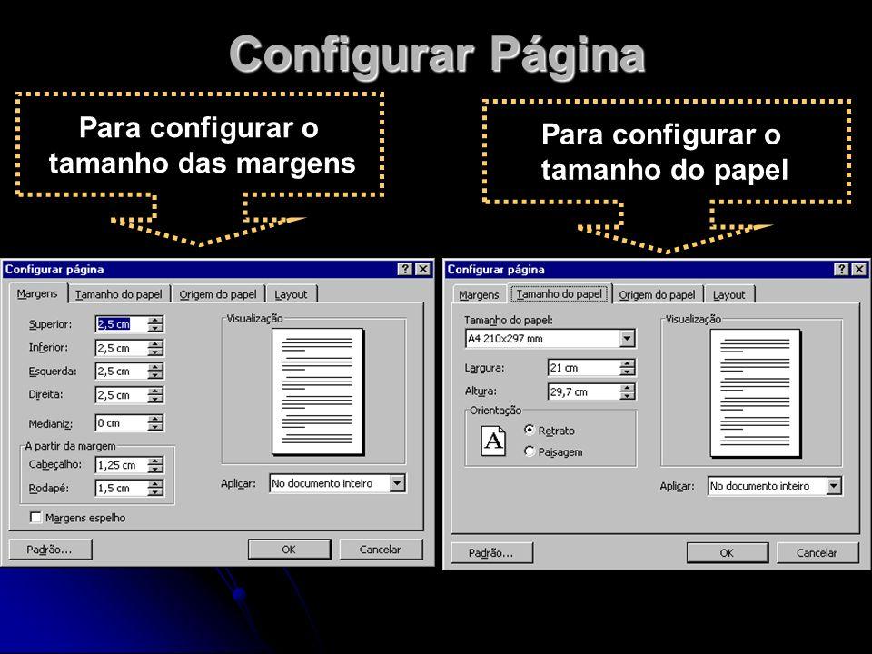 Configurar Página Para configurar o Para configurar o
