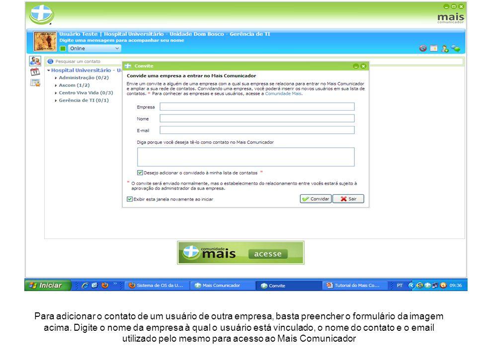 Para adicionar o contato de um usuário de outra empresa, basta preencher o formulário da imagem acima.