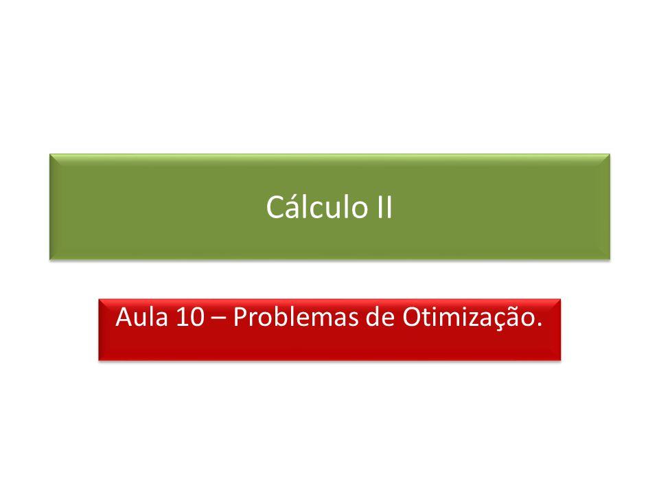 Aula 10 – Problemas de Otimização.