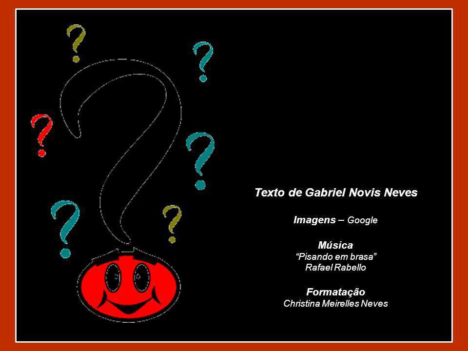Texto de Gabriel Novis Neves