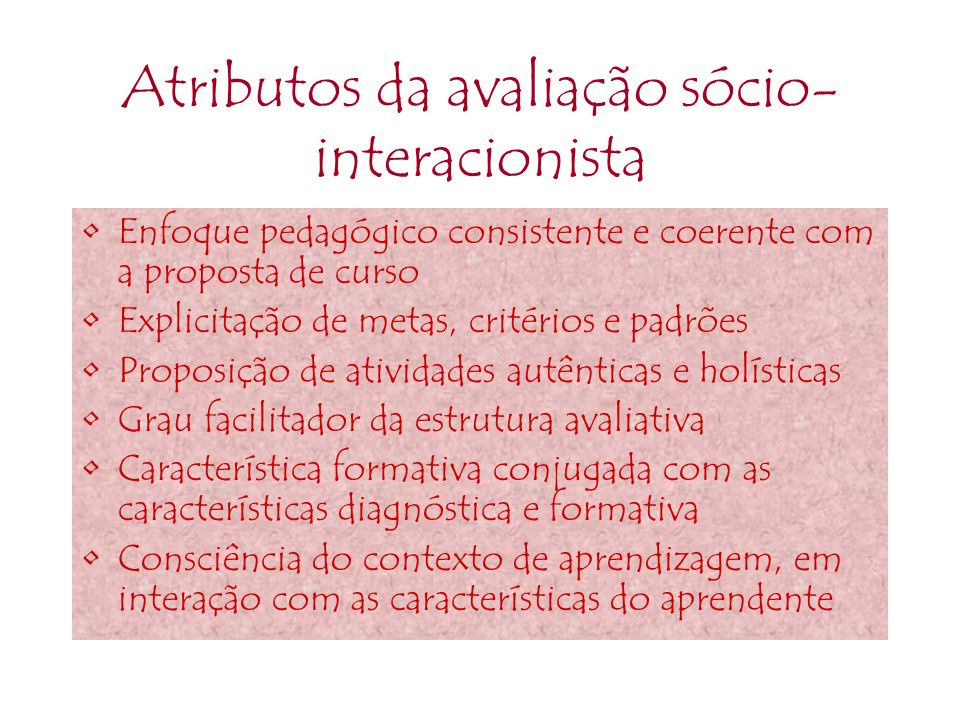 Atributos da avaliação sócio-interacionista