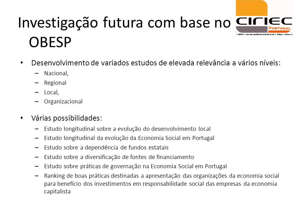 Investigação futura com base no OBESP