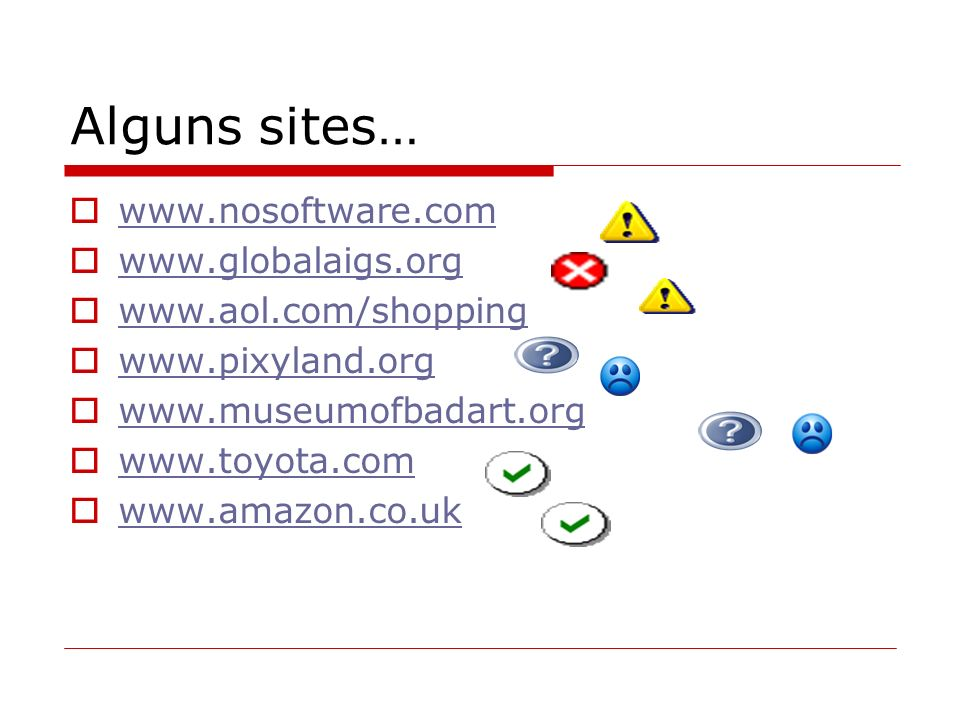 Alguns sites… www.nosoftware.com www.globalaigs.org