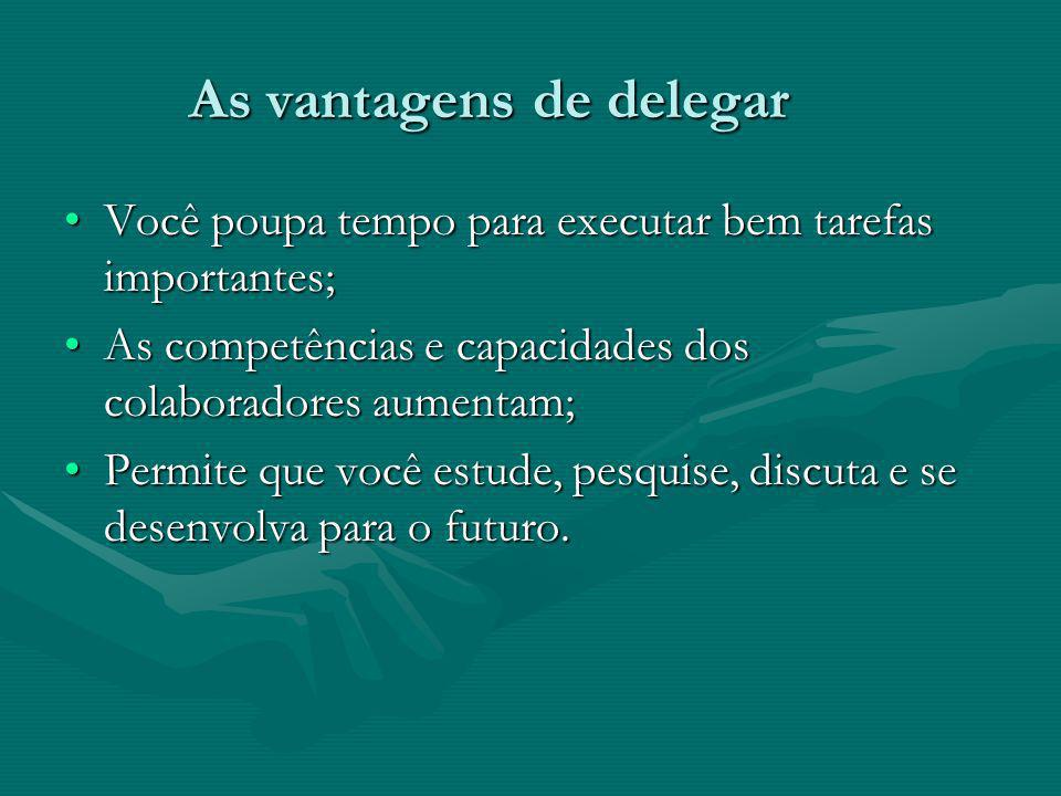 As vantagens de delegar