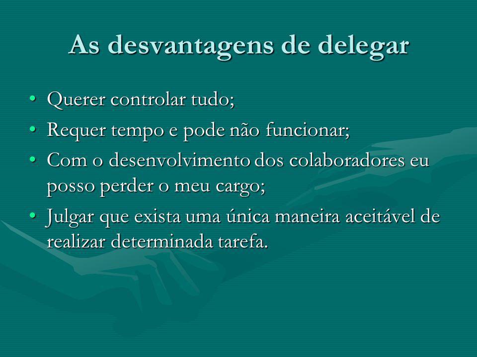 As desvantagens de delegar
