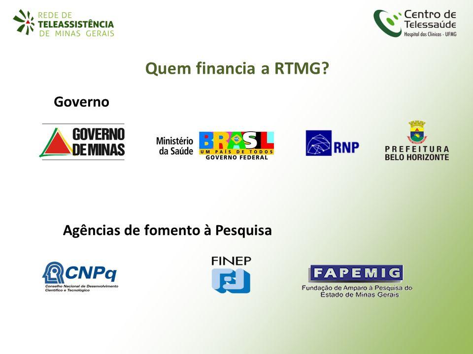 Quem financia a RTMG Governo Agências de fomento à Pesquisa