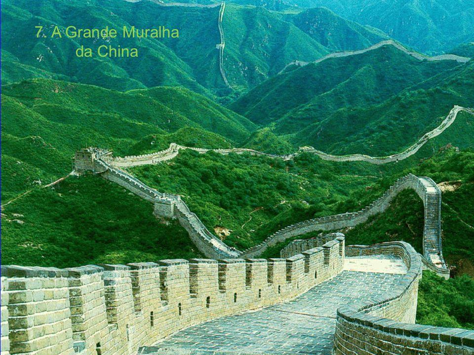 7. A Grande Muralha da China