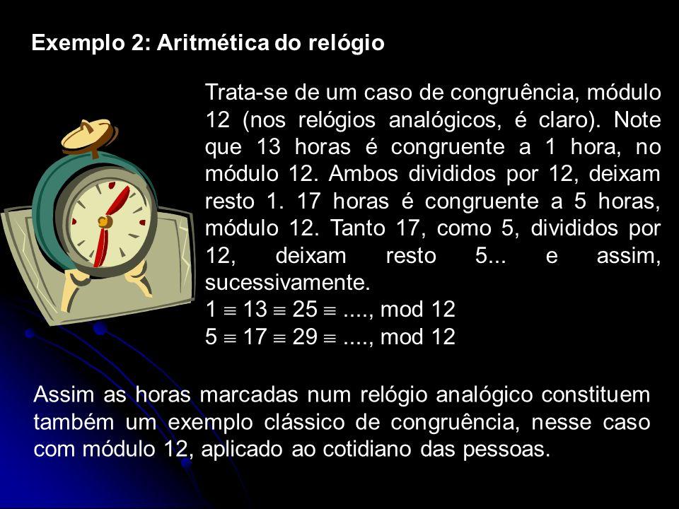 Exemplo 2: Aritmética do relógio