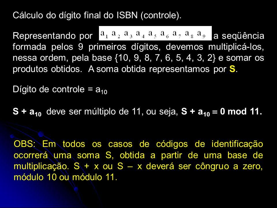 Cálculo do dígito final do ISBN (controle).