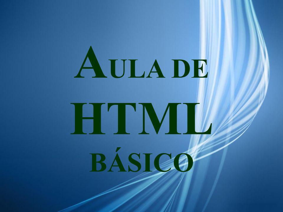 AULA DE HTML BÁSICO