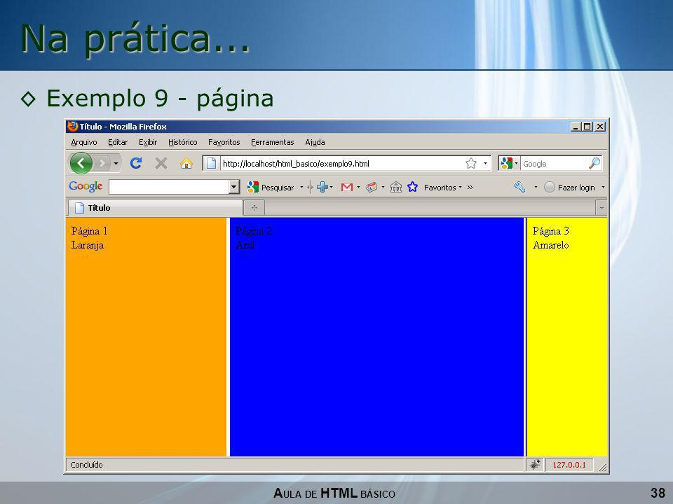 Na prática... Exemplo 9 - página AULA DE HTML BÁSICO 38