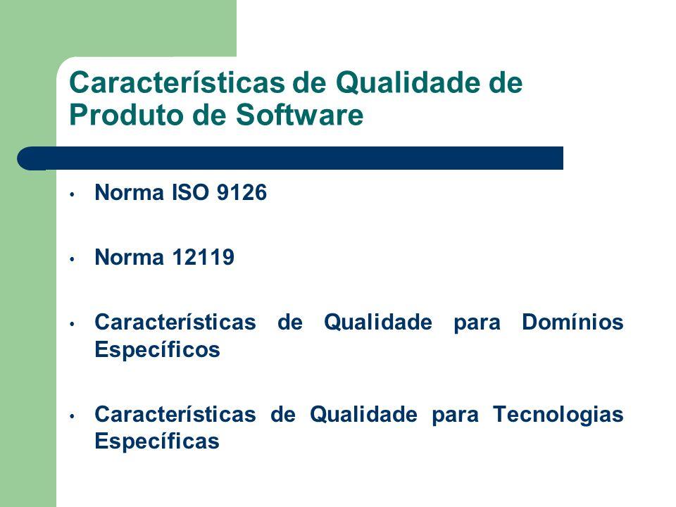 Características de Qualidade de Produto de Software