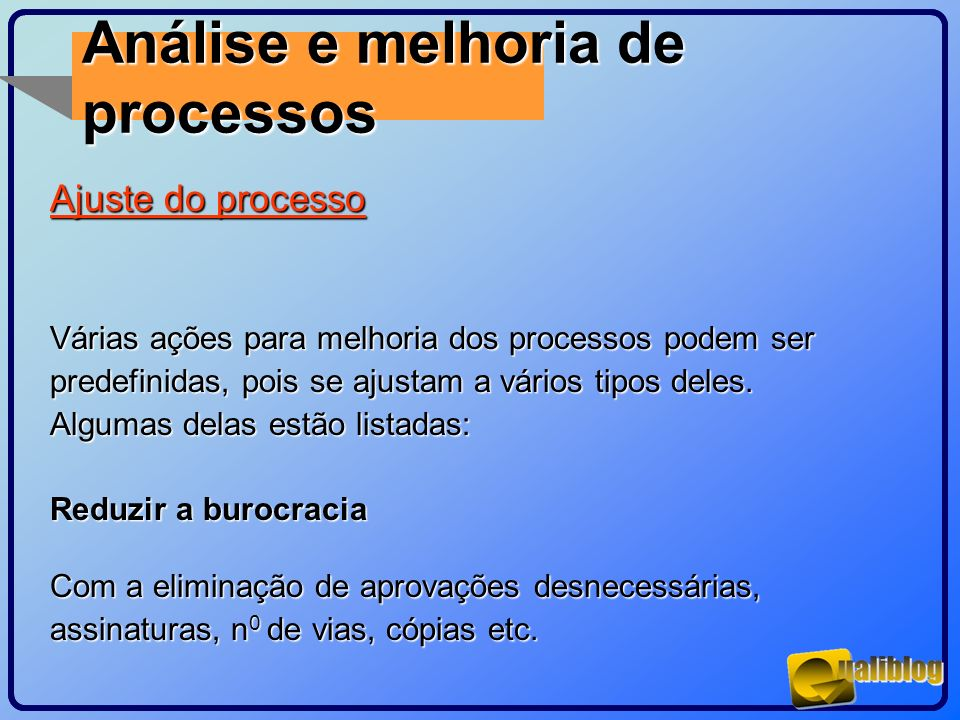 Análise e melhoria de processos Ajuste do processo