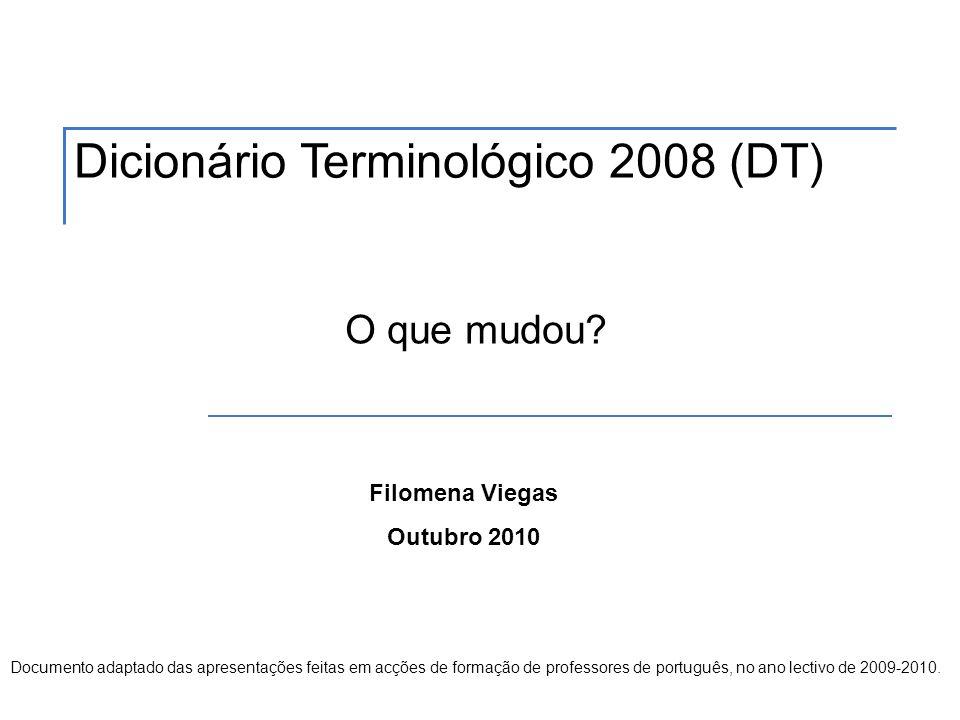 Dicionário Terminológico 2008 (DT)