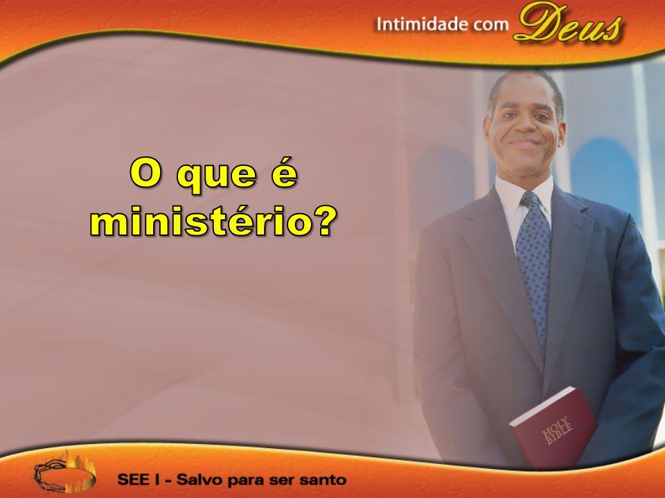 O que é ministério