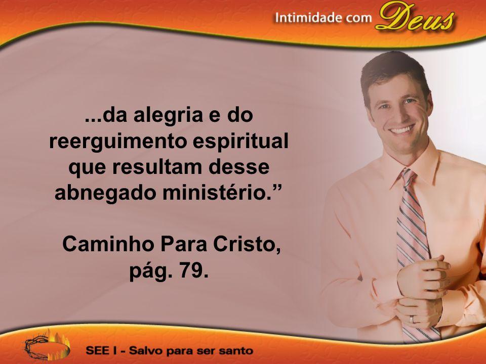 Caminho Para Cristo, pág. 79.