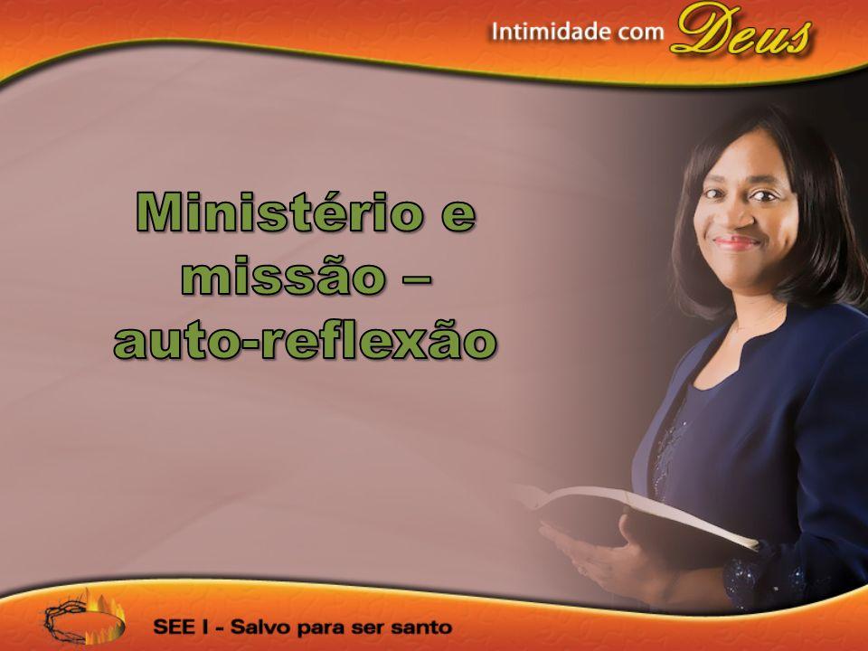 Ministério e missão – auto-reflexão