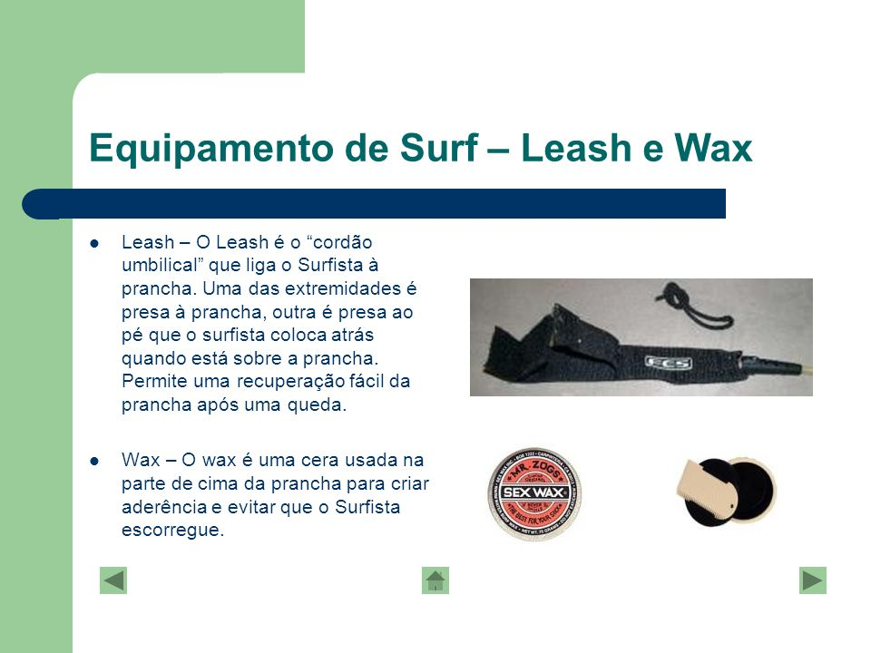 Equipamento de Surf – Leash e Wax