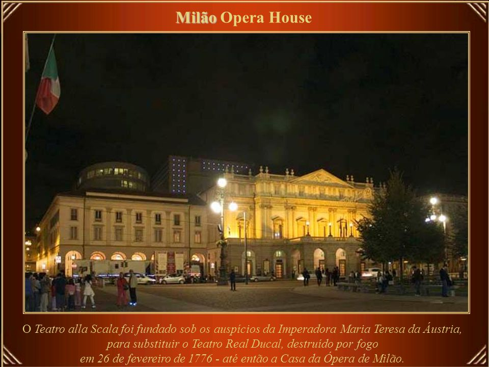 Milão Opera House