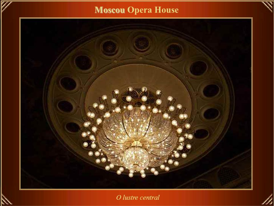 Moscou Opera House O lustre central