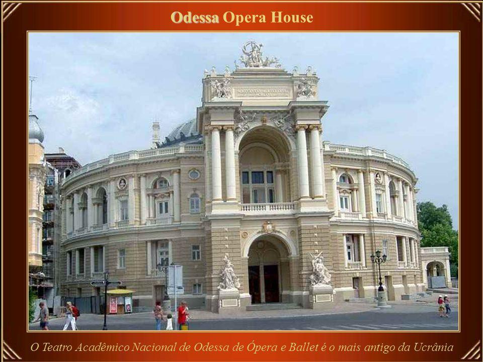 Odessa Opera House O Teatro Acadêmico Nacional de Odessa de Ópera e Ballet é o mais antigo da Ucrânia.