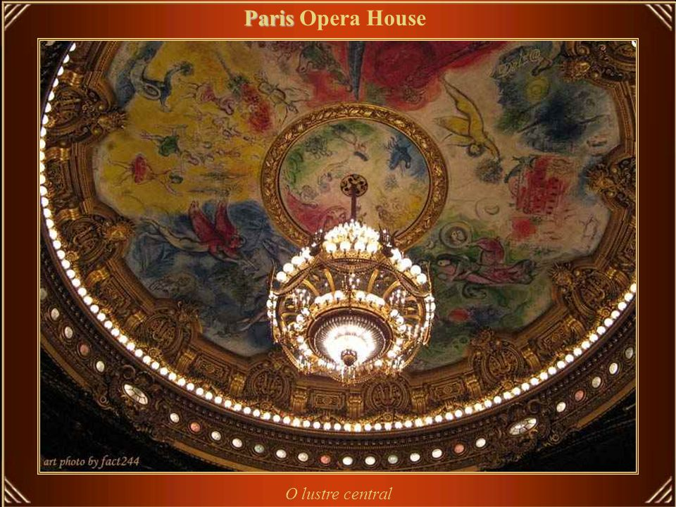 Paris Opera House O lustre central