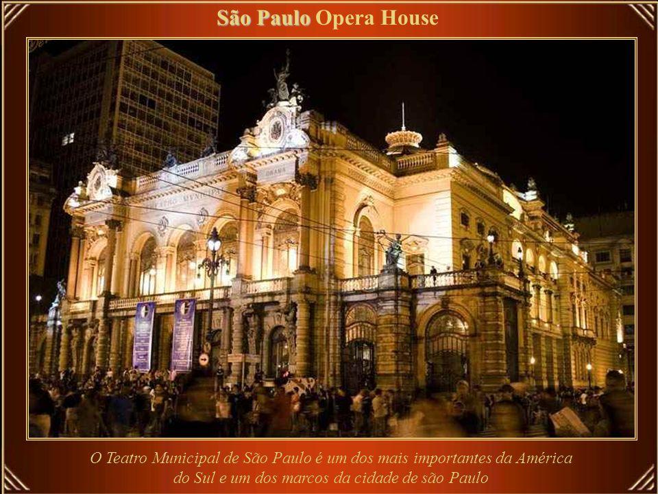 São Paulo Opera House O Teatro Municipal de São Paulo é um dos mais importantes da América do Sul e um dos marcos da cidade de são Paulo.