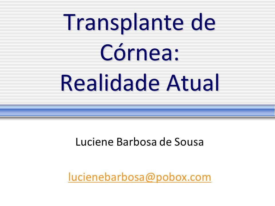 Transplante de Córnea: Realidade Atual