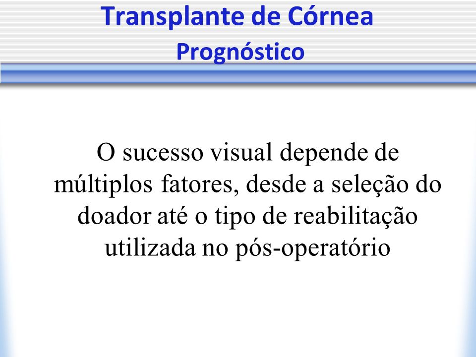 Transplante de Córnea Prognóstico