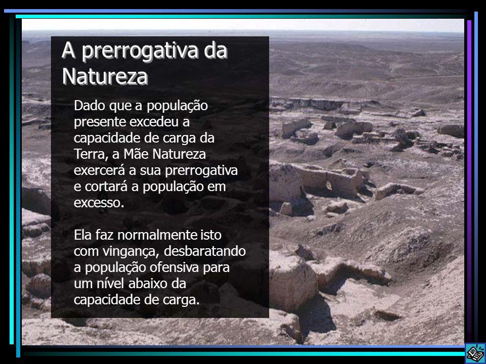 A prerrogativa da Natureza
