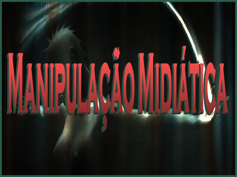 Manipulação Midiática