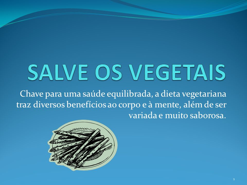 SALVE OS VEGETAIS