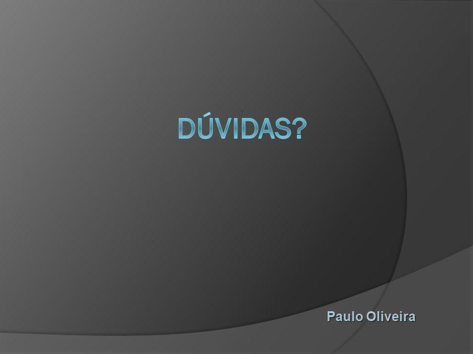 Dúvidas Paulo Oliveira