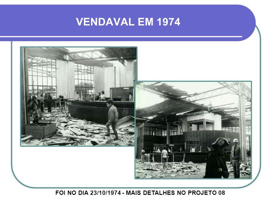 FOI NO DIA 23/10/1974 - MAIS DETALHES NO PROJETO 08