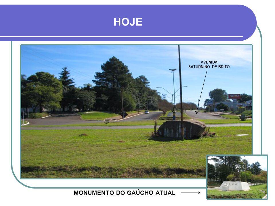 AVENIDA SATURNINO DE BRITO MONUMENTO DO GAÚCHO ATUAL