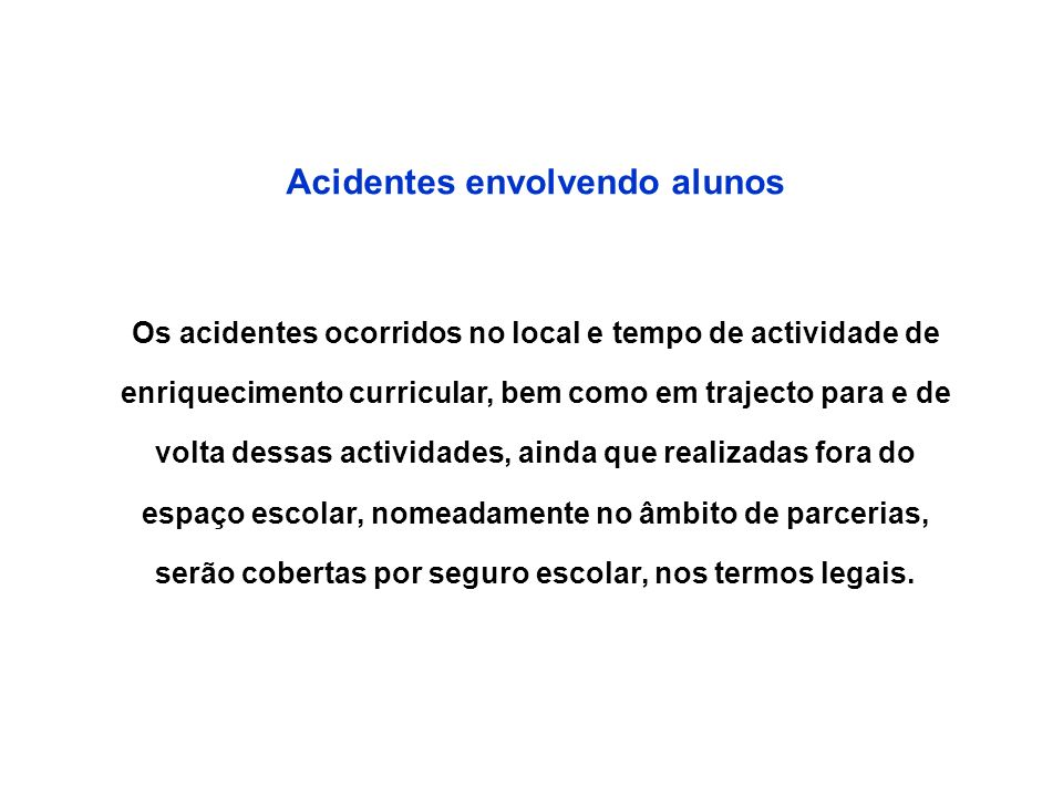 Acidentes envolvendo alunos