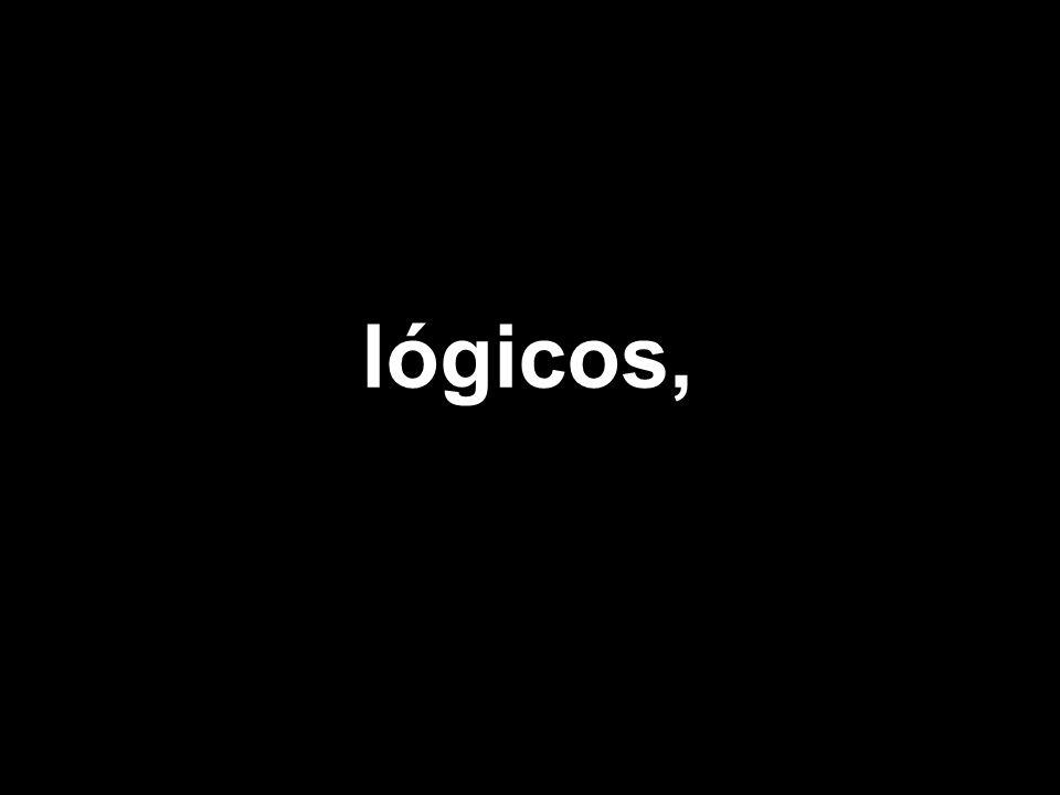 lógicos,