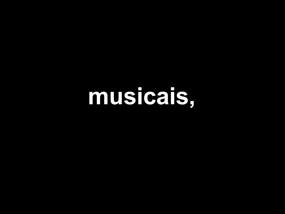 musicais,