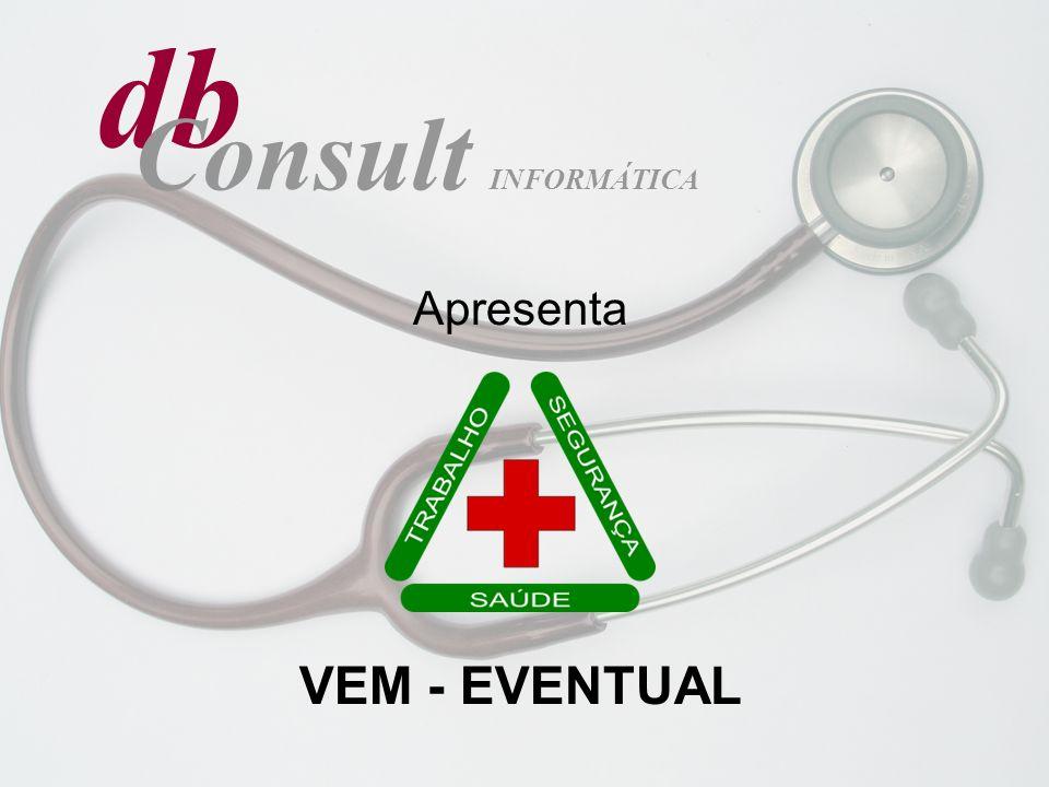 db Consult INFORMÁTICA Apresenta VEM - EVENTUAL