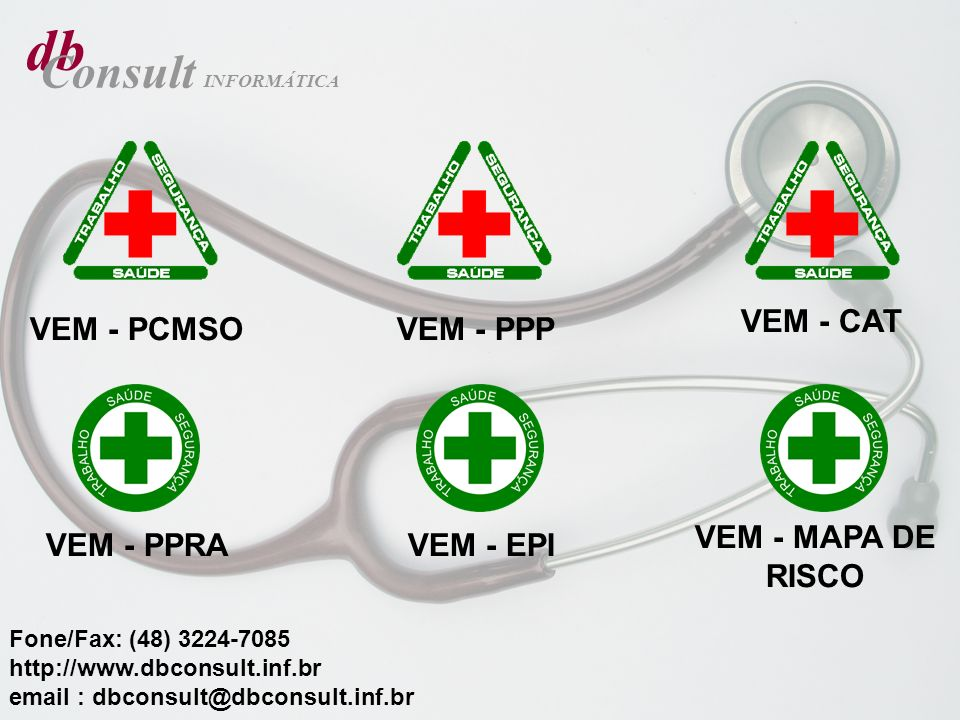 db Consult VEM - CAT VEM - PCMSO VEM - PPP VEM - MAPA DE RISCO