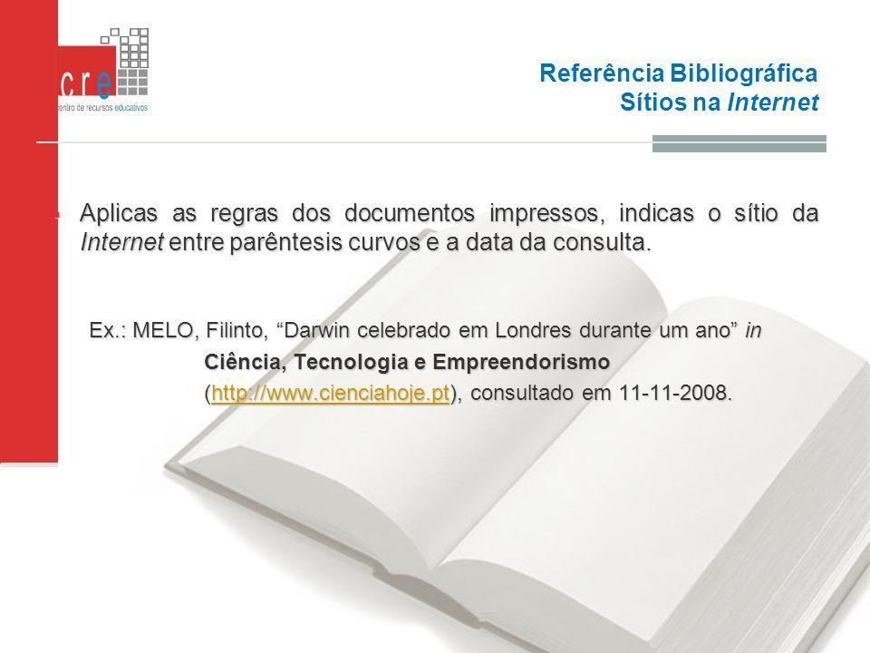 Referência Bibliográfica Sítios na Internet