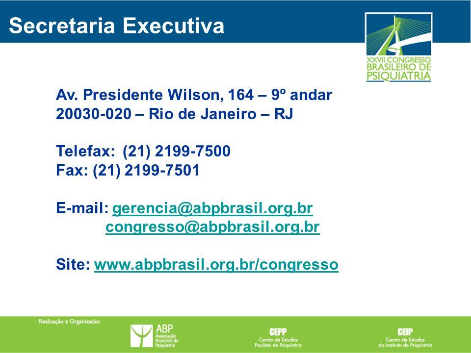 Secretaria Executiva Av. Presidente Wilson, 164 – 9º andar