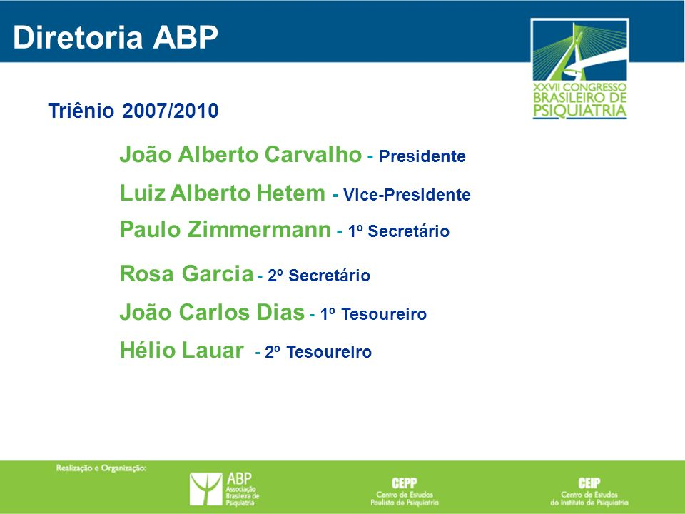 Diretoria ABP João Alberto Carvalho - Presidente