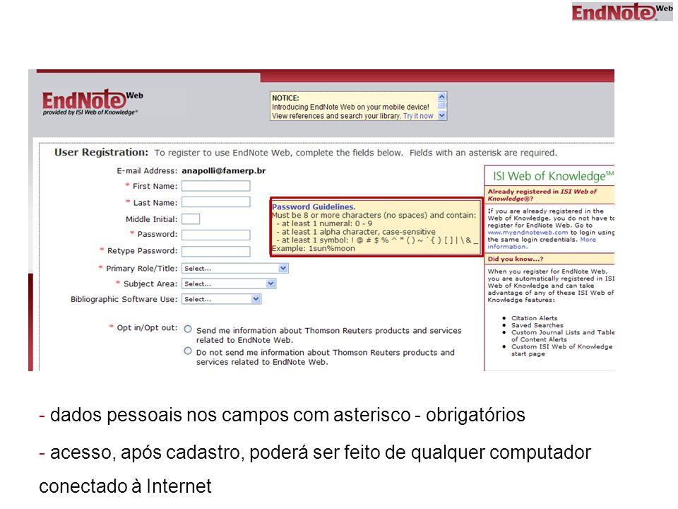 - dados pessoais nos campos com asterisco - obrigatórios
